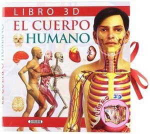 El cuerpo humano. Libro 3D / pd.