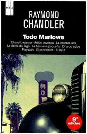 TODO MARLOWE / EL SUEÑO ETERNO / ADIOS MUÑECA / LA VENTANA ALTA / LA DAMA DEL LAGO / LA HERMANA PEQUEÑA / EL LARGO ADIOS / PLAYBACK / EL LAPIZ / 9 ED. / PD.