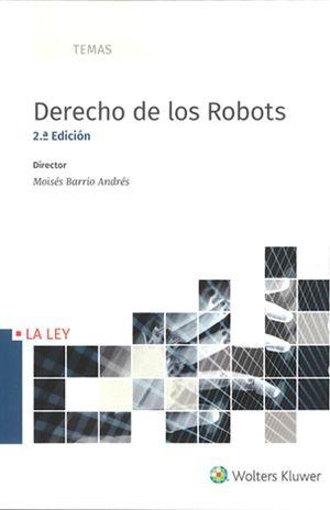 Derecho de los robots / 2 Ed.
