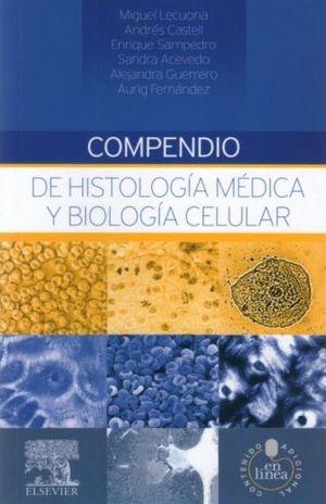 COMPENDIO DE HISTOLOGIA MEDICA Y BIOLOGIA CELULAR