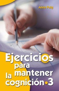 EJERCICIOS PARA MANTENER LA COGNICION 3