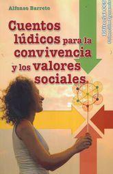 CUENTOS LUDICOS PARA LA CONVIVENCIA Y LOS VALORES SOCIALES
