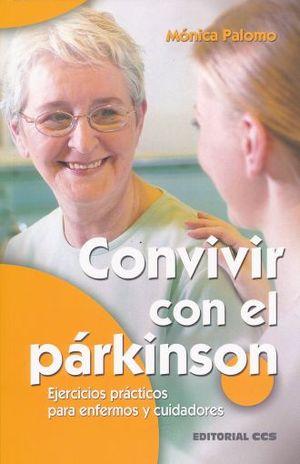 CONVIVIR CON EL PARKINSON. EJERCICIOS PRACTICOS PARA ENFERMEROS Y CUIDADORES
