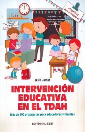 INTERVENCION EDUCATIVA EN EL TDAH