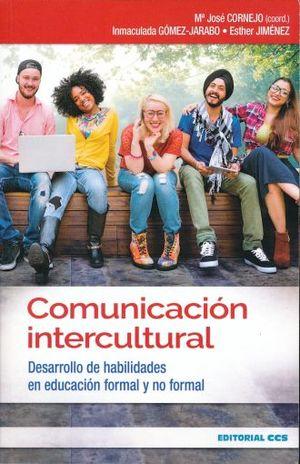 COMUNICACION INTERCULTURAL. DESARROLLO DE HABILIDADES EN EDUCACION FORMAL Y NO FORMAL