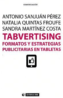 TABVERTISING. FORMATOS Y ESTRATEGIAS PUBLICITARIAS EN MARKETING