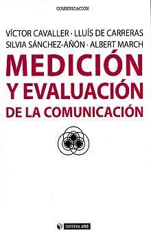 MEDICION Y EVALUACION DE LA COMUNICACION