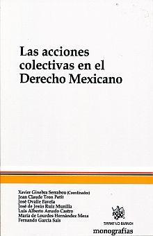 ACCIONES COLECTIVAS EN EL DERECHO MEXICANO