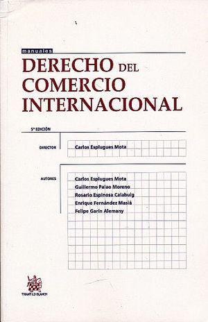 DERECHO DEL COMERCIO INTERNACIONAL / 5 ED.