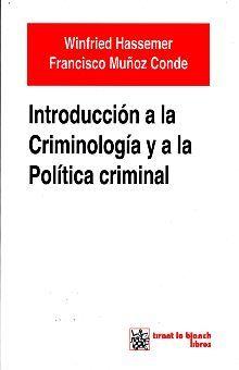 INTRODUCCION A LA CRIMINOLOGIA Y A LA POLITICA CRIMINAL