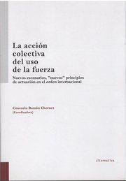ACCION COLECTIVA DEL USO DE LA FUERZA, LA