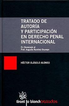 TRATADO DE AUTORIA Y PARTICIPACION EN DERECHO PENAL INTERNACIONAL / PD.