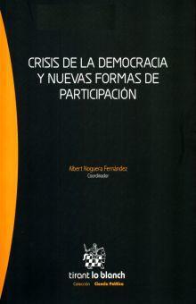 CRISIS DE LA DEMOCRACIA Y NUEVAS FORMAS DE PARTICIPACION