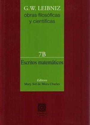ESCRITOS MATEMATICOS / OBRAS FILOSOFICAS Y CIENTIFICAS 7B / PD.