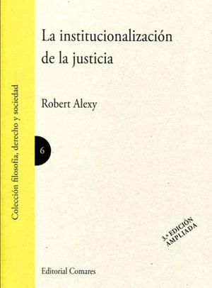 INSTITUCIONALIZACION DE LA JUSTICIA, LA