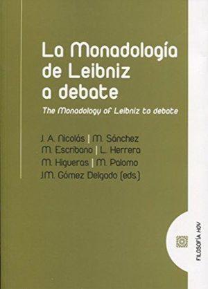 MONADOLOGIA DE LEIBNIZ A DEBATE, LA