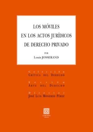 MOVILES EN LOS ACTOS JURIDICOS DE DERECHO PRIVADO, LOS