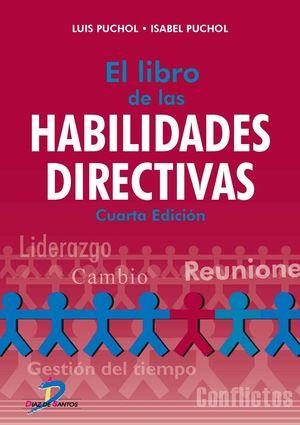 LIBRO DE LAS HABILIDADES DIRECTIVAS, EL / 4 ED.