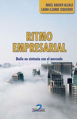 RITMO EMPRESARIAL. BAILA EN SINTONIA CON EL MERCADO