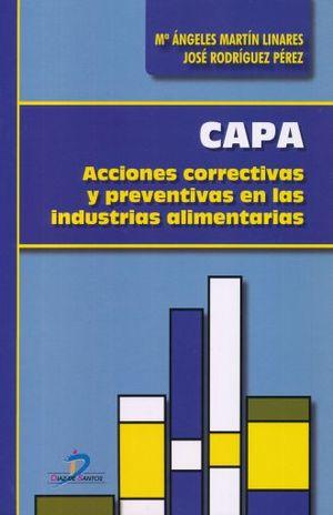 CAPA. ACCIONES CORRECTIVAS Y PREVENTIVAS EN LAS INDUSTRIAS ALIMENTARIAS