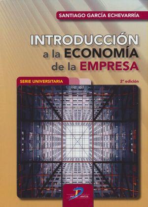 Introducción a la economía de la empresa / 2 ed.
