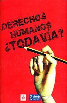 DERECHOS HUMANOS TODAVIA