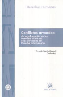 CONFLICTOS ARMADOS. DE LA VULNERACION DE LOS DERECHOS HUMANOS A LAS SANCIONES DEL DERECHO INTERNACIONAL