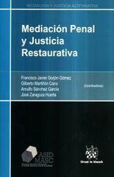 MEDIACION PENAL Y JUSTICIA RESTAURATIVA