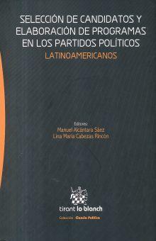 SELECCION DE CANDIDATOS Y ELABORACION DE PROGRAMAS EN LOS PARTIDOS POLITICOS LATINOAMERICANOS