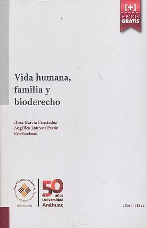 VIDA HUMANA FAMILIA Y BIODERECHO