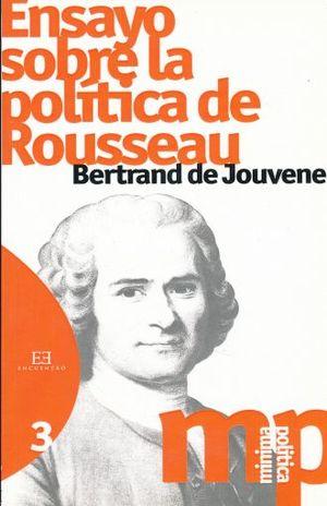ENSAYO SOBRE LA POLITICA DE ROUSSEAU
