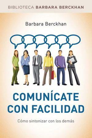 COMUNICATE CON FACILIDAD. COMO SINTONIZAR CON LOS DEMAS