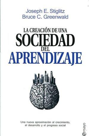 CREACION DE UNA SOCIEDAD DEL APRENDIZAJE, LA / PD.