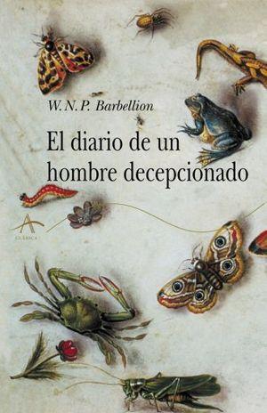 DIARIO DE UN HOMBRE DECEPCIONADO, EL / 3 ED.