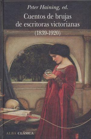 Cuentos de brujas de escritoras victorianas (1839-1920) / pd.