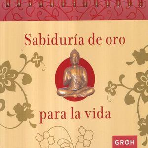 SABIDURIA DE ORO PARA LA VIDA