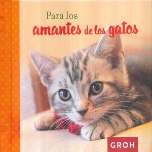 PARA LOS AMANTES DE LOS GATOS / PD.