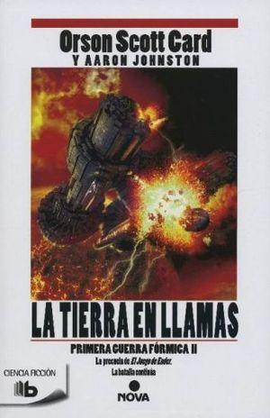 La tierra en llamas / La primera guerra fórmica II