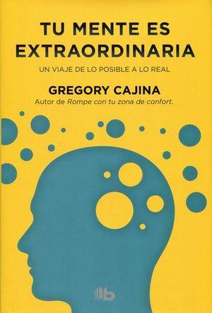 Tu mente es extraordinaria