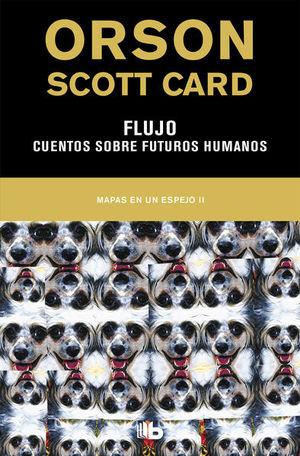 FLUJO. CUENTOS SOBRE FUTUROS HUMANOS / MAPAS DE UN ESPEJO 2