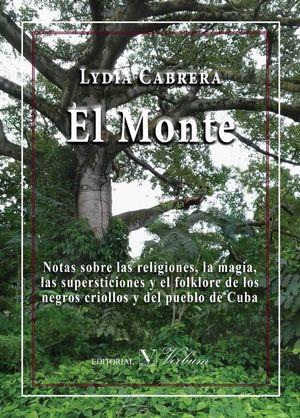 El Monte. Notas sobre las religiones, la magia, las supersticiones y el folklor