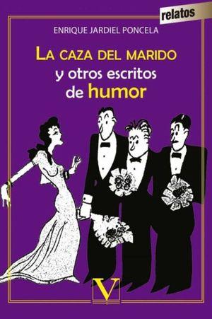 La caza de marido y otros escritos de humor