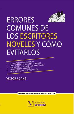 Errores comunes de los escritores noveles y como evitarlos