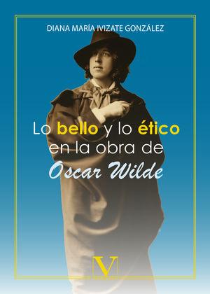 Lo bello y lo ético en la obra de Oscar Wilde