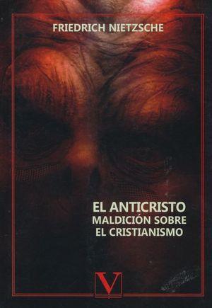 ANTICRISTO, EL. MALDICION SOBRE EL CRISTIANISMO