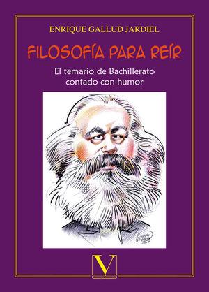 Filosofía para reír. El temario de bachillerato contado con humor