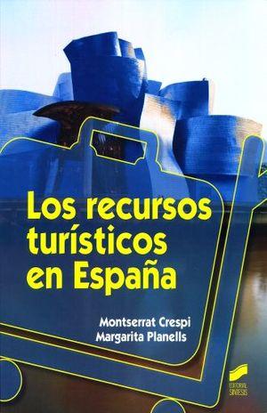 RECURSOS TURISTICOS EN ESPAÑA, LOS