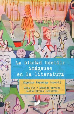 CIUDAD HOSTIL, LA. IMAGENES EN LA LITERATURA