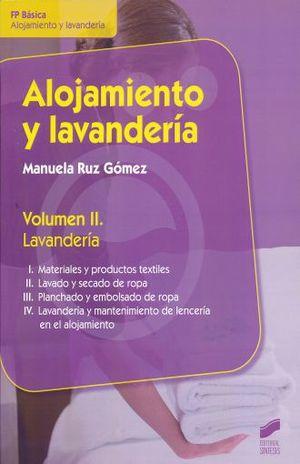 ALOJAMIENTO Y LAVANDERIA. LAVANDERIA / VOL. II