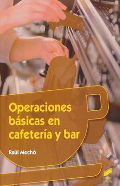 OPERACIONES BASICAS EN CAFETERIA Y BAR